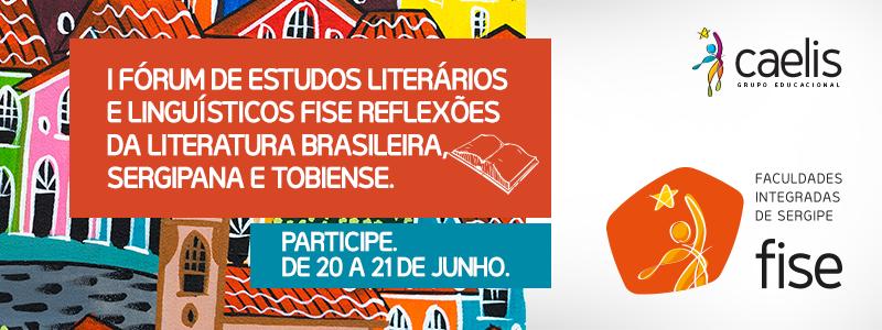 I Fórum de Estudos Literários e Linguísticos FISE